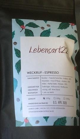 Weckruf von Lebensart22 - Espresso ganze Bohnen 250 gr